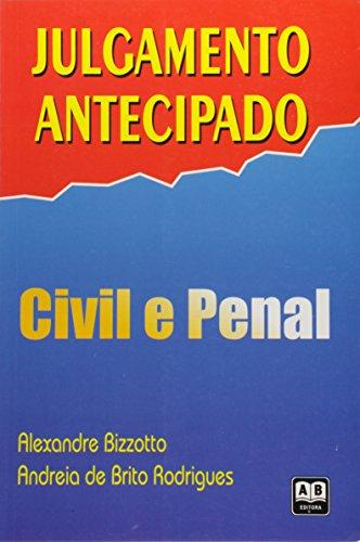 Julgamento Antecipado - Civil E Penal
