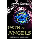 Path Of Angels (Underground Series Book 1)