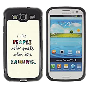 WAWU Funda Carcasa Bumper con Absorci??e Impactos y Anti-Ara??s Espalda Slim Rugged Armor -- smile people quote motivational text -- Samsung Galaxy S3 I9300