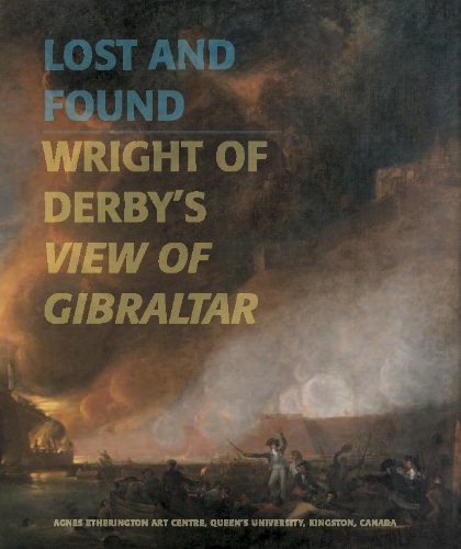 Download Lost and Found: Wright of Derby's View of Gibraltar PDF