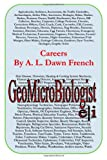 Careers: Geomicrobiologist, A. L. French, 149938341X