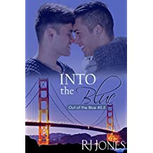 Into the Blue (Out of the Blue Book 0)