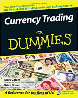 Currency Trading For Dummies Mark Galant Brian Dolan