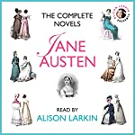 The Complete Novels : Sense and Sensibility, Pride and Prejudice, Mansfield Park, Emma, Northanger Abbey and Persuasion | Jane Austen