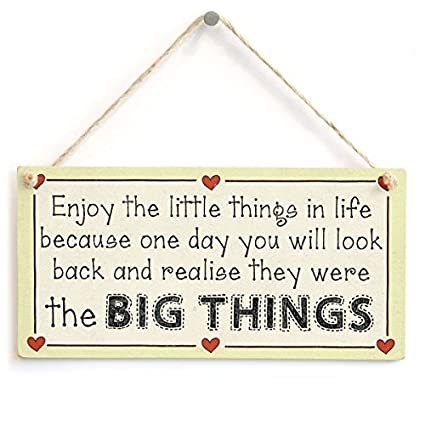 Amazoncom Acove Enjoy The Little Things In Life Because One Day