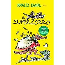 El Superzorro/Fantastic Mr. Fox (Colección Roald Dahl) (Spanish Edition)