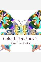 Color Elite : Part 1: Complex Designs for Mindfulness Paperback