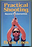 Practical Shooting : Beyond Fundamentals
