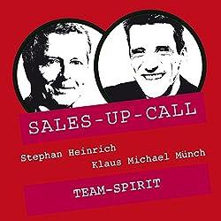 Team-Spirit (Sales-up-Call)