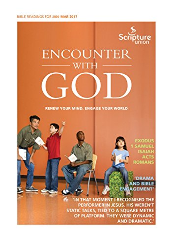 Encounter with God Jan-Mar 2017: Renew your mind, engage your world