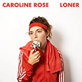 Buy Caroline Rose/LONER New or Used via Amazon