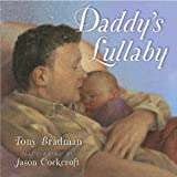 Daddy's Lullaby, Tony Bradman, 1416951245