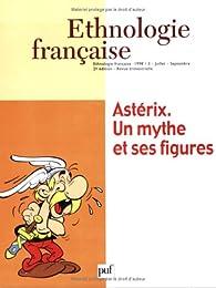 Ethnologie française 1998, numéro 3 : Astérix. Un mythe et ses figures par  Presses Universitaires de France