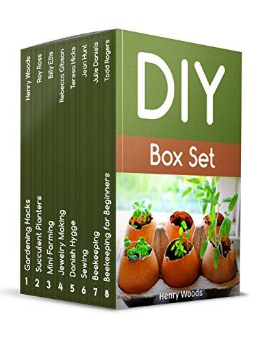 DIY Box Set: 79 Amazing Gardening, Beekeeping, Crafts Making Tips