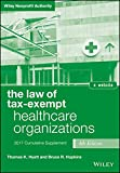img - for The Law of Tax-Exempt Healthcare Organizations 2017 Cumulative  Supplement (Wiley Nonprofit Authority) book / textbook / text book