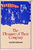 img - for The Pleasure of Their Company by Alister Kershaw (1987-02-06) book / textbook / text book