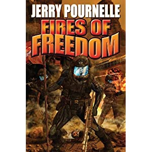 Fires of Freedom (Baen Science Fiction) J. E. Pournelle