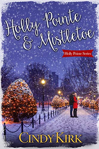 Holly Pointe Mistletoe A Heartwarming Holiday Romance Kindle