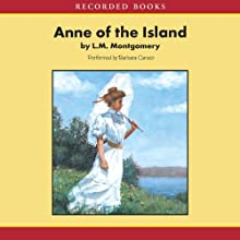 Anne of the Island Audiobook by L.M. Montgomery Narrated by Barbara Caruso