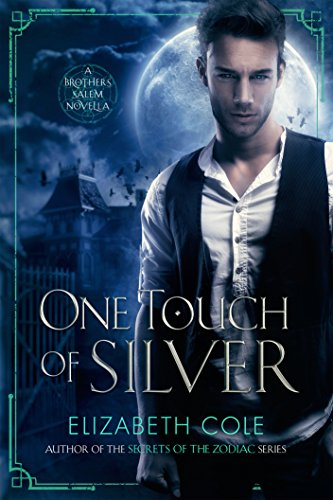 One Touch of Silver (The Brothers Salem)