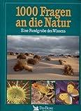 img - for 1000 Fragen An Die Natur: Eine Fundgrube Des Wissens book / textbook / text book
