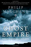 Ghost Empire, Philip Marchand, 0771056788