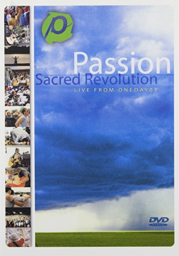- Passion: Sacred Revolution - Live From OneDay03