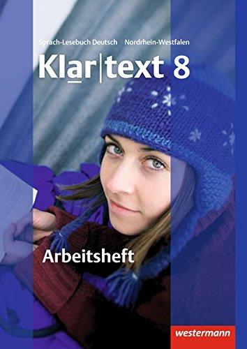 Klartext - Ausgabe für Nordrhein-Westfalen: Arbeitsheft 8 mit Lösungen: plus interaktive Übungen
