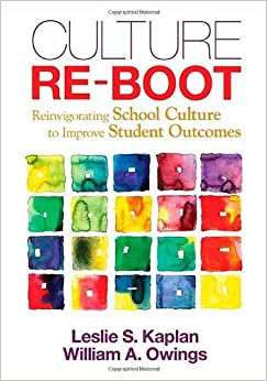 Book Culture Re-Boot: Reinvigorating School Culture to Improve Student Outcomes by Leslie S. (Scheukman) Kaplan (10-Apr-2013)