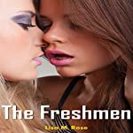 The Freshmen: College Girls Romance, Book 1 | Lisa M. Rose