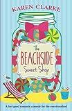 The Beachside Sweet Shop: A feel good romantic comedy: Volume 1