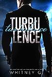 Turbulence: An Erotic Romance