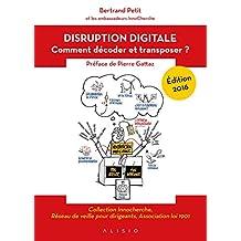 Disruption digitale: Comment décoder et transposer ? (ARTICLES SANS C)