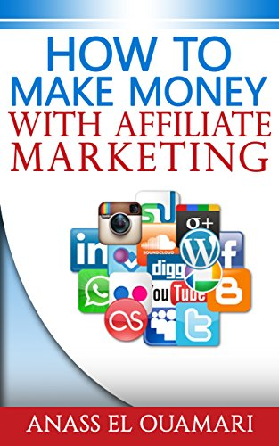 How To Make Money With Affilliate Marketing; Create A Passive Income Online On The Internet. Earn Money With This Guide And How To Build A Business The ... Way. Strategies To Increase Sales, Be Rich!