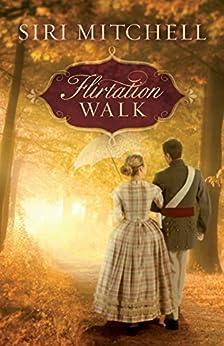 Flirtation Walk by [Mitchell, Siri]