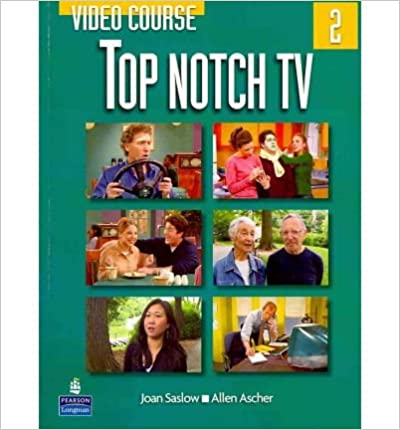 Book [(Top Notch TV 2 Video Course)] [Author: Joan M. Saslow] published on (July, 2007)