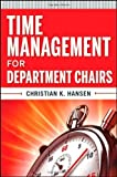 img - for Time Management for Department Chairs Paperback   July 26, 2011 book / textbook / text book