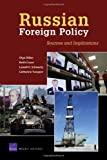 Russian Foreign Policy, Olga Oliker and Keith Crane, 0833046071