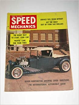 Speed Mechanics August 1960 Service Tips from Detroit: Inc  Harle