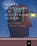 img - for School Counselors as Educational Leaders (School Counseling) book / textbook / text book
