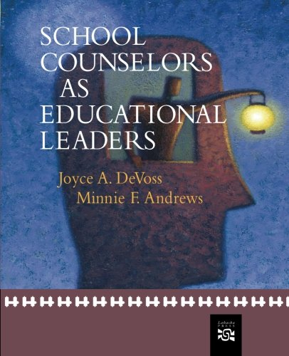 School Counselors as Educational Leaders (School Counseling)