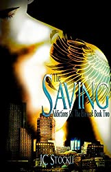 The Saving (Addictions Of The Eternal Book 2)