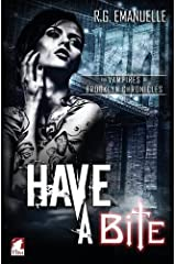 Have a Bite (The Vampires of Brooklyn Chronicles) (Volume 1)