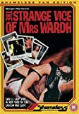 Strange Vice Of Mrs Wardh [DVD] [1970]
