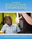 Essentials of Educational Psychology : Big Ideas to Guide Effective Teaching, Ormrod, Jeanne Ellis, 0133747174