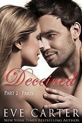Deceived - Part 2 Paris (Deceived series) (English Edition)