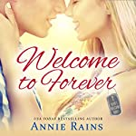 Welcome to Forever: A Hero's Welcome Novel | Annie Rains