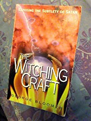 The Witching Craft: Exposing the Subtlety of Satan
