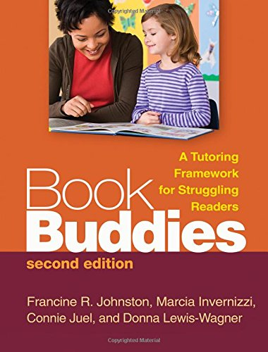 Book Buddies, Second Edition: A Tutoring Framework for Struggling Readers