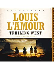 Trailing West  (Six Western stories by Louis L'Amour)